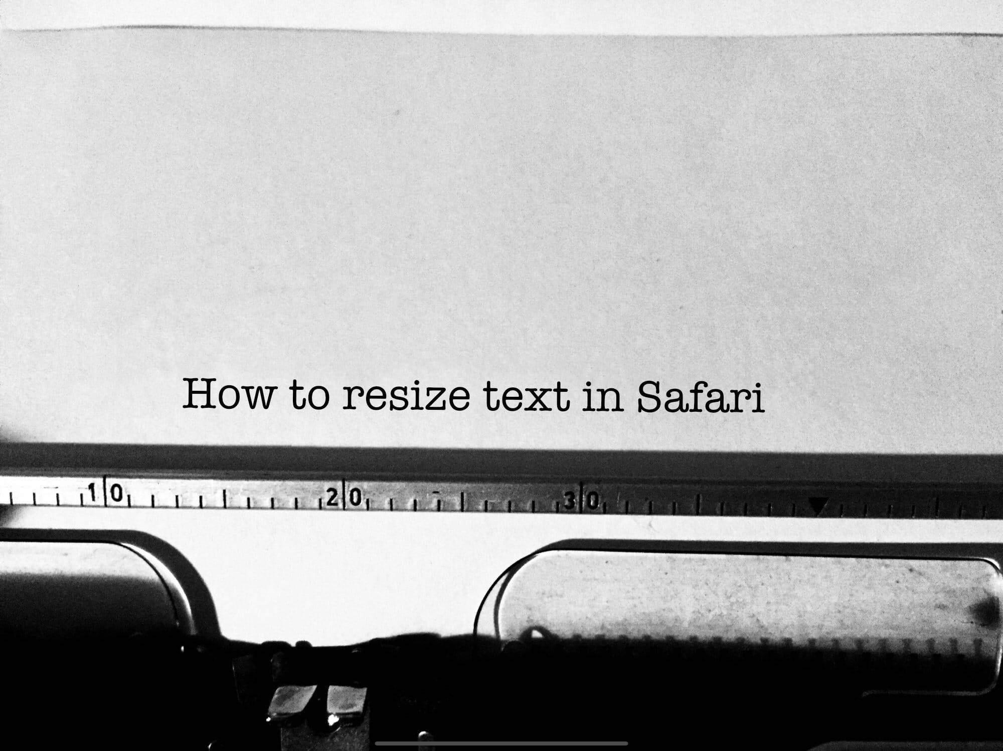Cách tăng kích thước phông chữ trong Mobile Safari 1