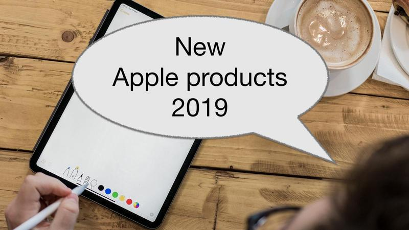 new apple products 2019