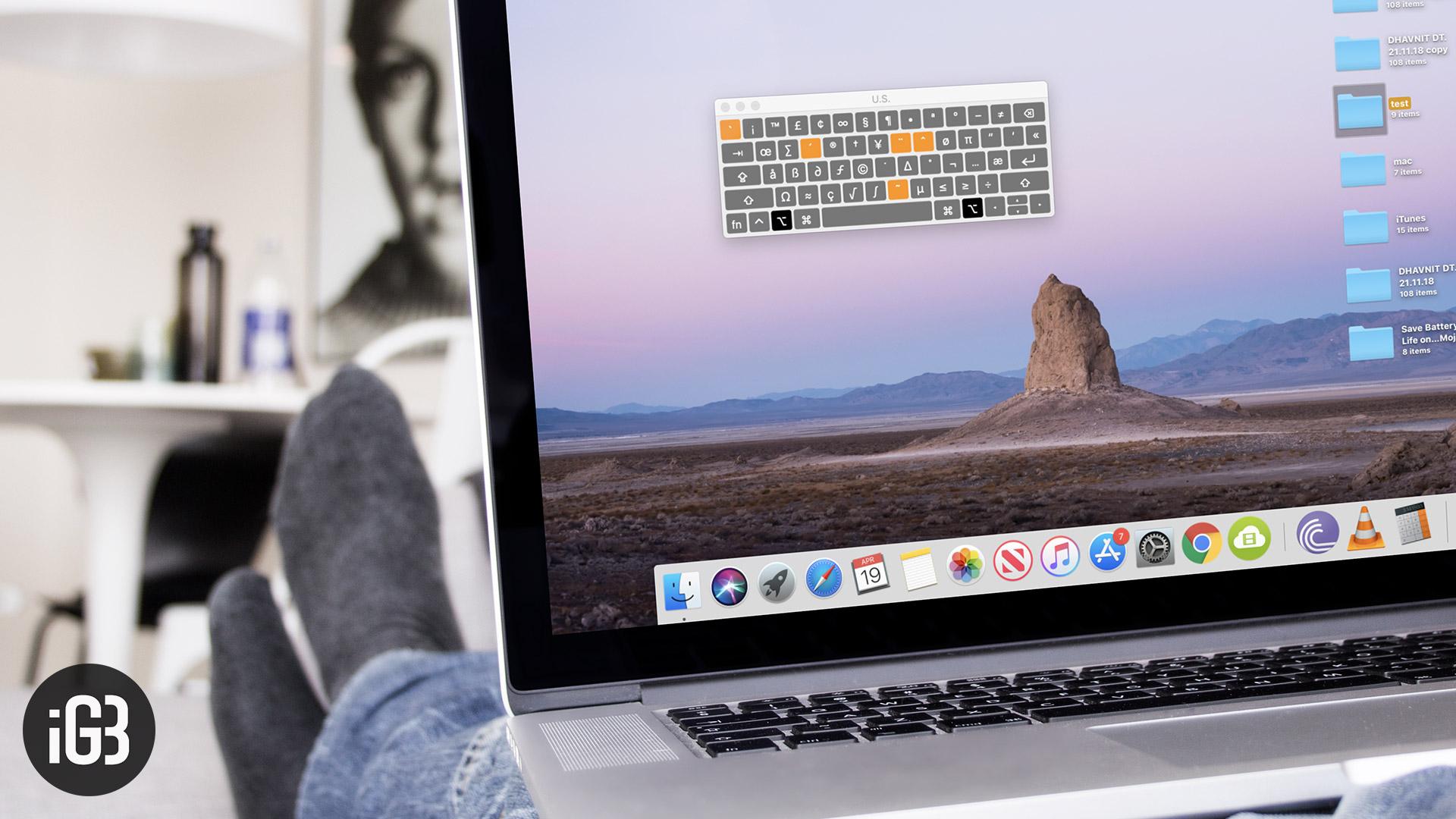 Cómo escribir rápidamente caracteres especiales en Mac: obtenga el máximo provecho del teclado de Mac