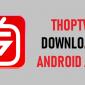 ¿Cómo instalar ThopTV Apk en Firestick? Aquí te enseñamos a Instalar ThopTV!