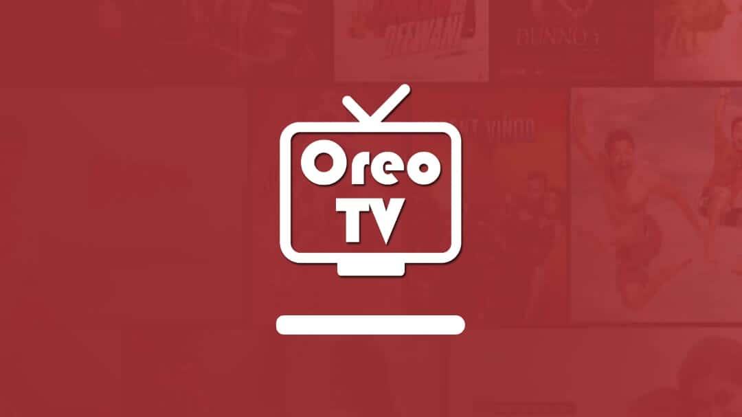 Oreo TV APK, Oreo TV Mod APK, Oreo TV Android
