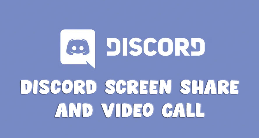 Discord Screen Share and Video Call