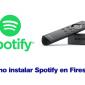 Cómo Descargar y Instalar Spotify en Firestick (2019)