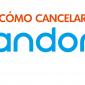 Cómo Cancelar tu Suscripción de Pandora (2020)