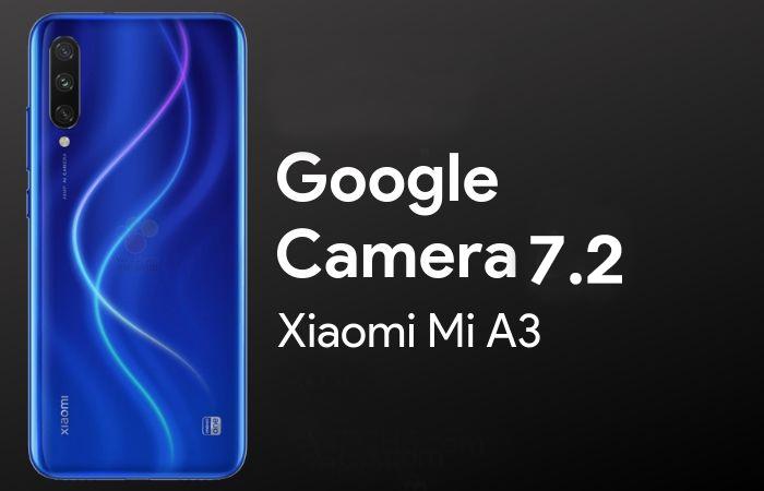 Lataa Google-kameraportti Xiaomi Mi A3: lle (toimii ilman juuria)