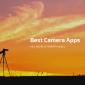 13 Las mejores aplicaciones de cámara para Android [For Taking Better Pictures]
