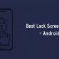 9 Las mejores aplicaciones de pantalla de bloqueo para Android que deberías probar en 2020