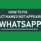 Cómo arreglar nombres de contactos que no aparecen en WhatsApp