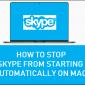 Cómo detener Skype Desde el inicio automático en Mac