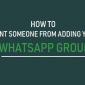 Cómo evitar que alguien te agregue al grupo de WhatsApp