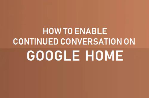 Kuinka ottaa jatkuva keskustelu käyttöön Google-etusivulla