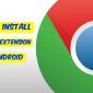 Cómo instalar extensiones de Google Chrome en tu Android