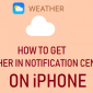 Cómo obtener el clima en el Centro de notificaciones en iPhone