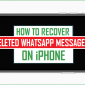 Cómo recuperar mensajes eliminados de WhatsApp en iPhone