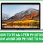 Cómo transferir fotos del teléfono Android a Mac