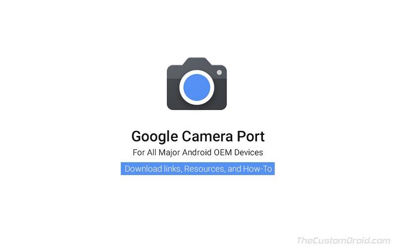 Download Google Camera Port (GCam) APK