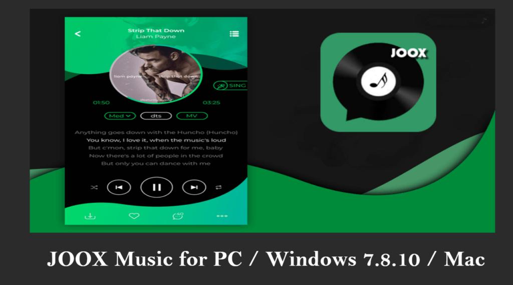 Lataa JOOX Music PC: lle /Windows 7/ /8/ 10 ja Mac