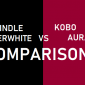 Kindle Paperwhite Vs Kobo Aura Comparación