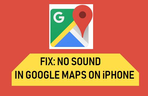 Viive tai äänen puute Google Mapsissa iPhonessa