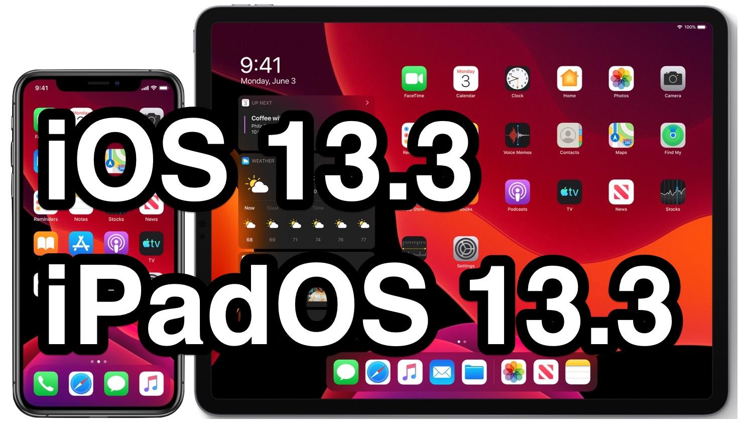 iOS 13.3 and iPadOS 13.3