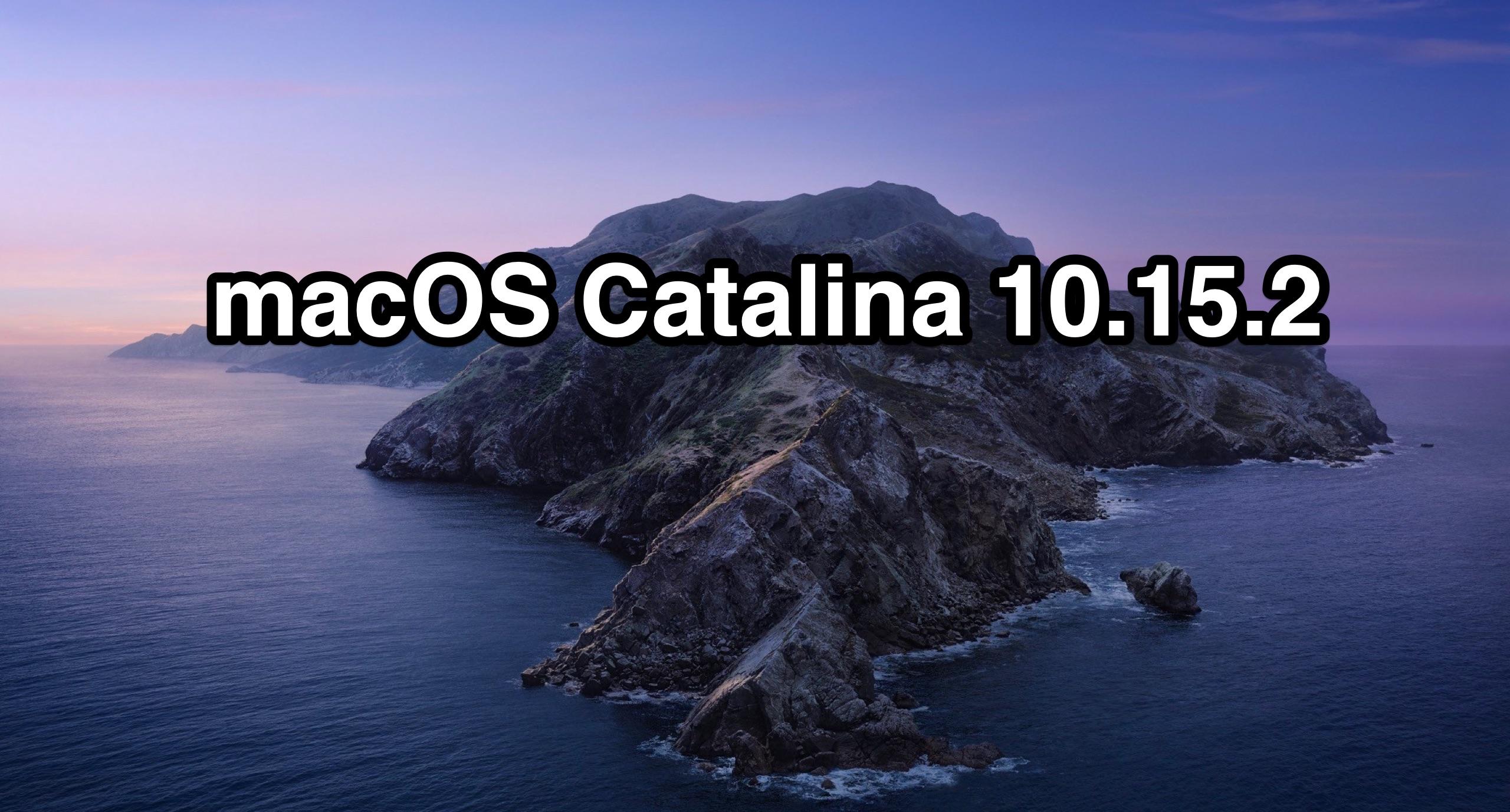 MacOS Catalina 10.15.2 Actualización lanzada para Mac y actualizaciones de seguridad para MacOS anteriores
