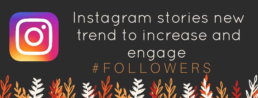 Instagramhistorias para aumentar Instagram-seguidores 2018