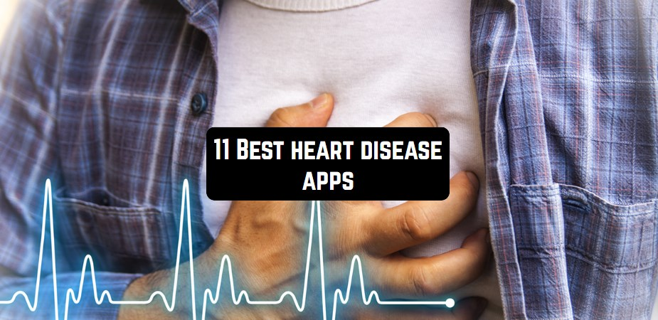 11 best heart disease app in 2019 (Android and iOS) 1