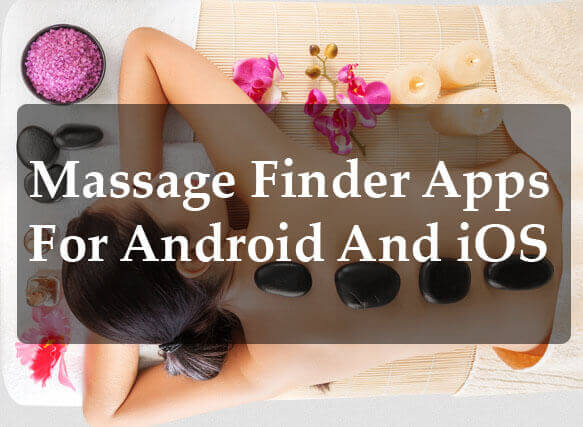 12 The best massage finder app for Android and iOS 1