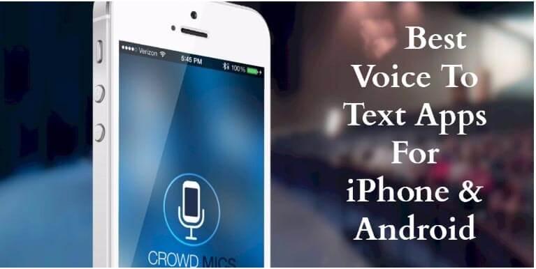 aplicaciones de voz a texto para Android e iOS