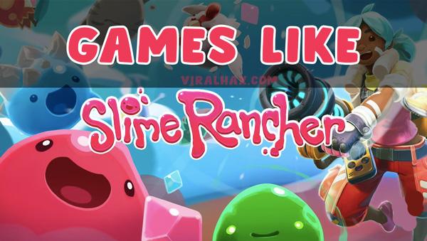 5 Parhaat pelit, kuten Slime Rancher, jotka sinun pitäisi pelata nyt …