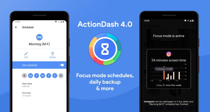 ActionDash diperbarui ke v4.0 dengan jadwal mode fokus, integrasi Action Launcher tambahan, dan banyak lagi