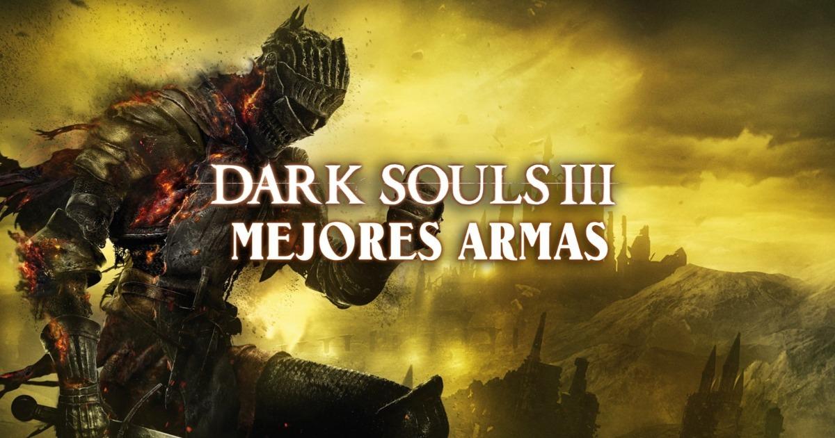 Dark Souls 3: 10 senjata terbaik dalam game dan cara mendapatkannya