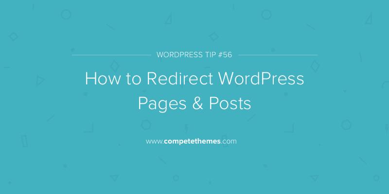 Cómo redirigir las páginas y publicaciones de WordPress