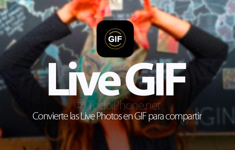 Cambie Live Photos a GIF con Live GIF 2