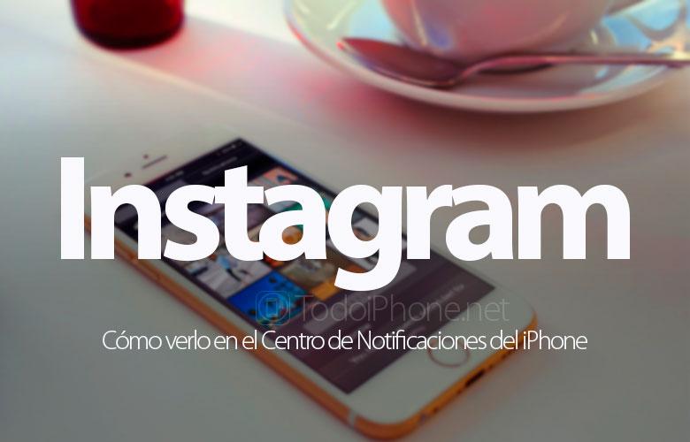 Bagaimana cara melihatnya Instagram di Pusat Pemberitahuan iPhone 1
