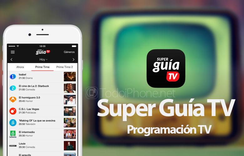 Dengan Super TV Guide Anda akan memiliki semua program televisi di iPhone Anda 1