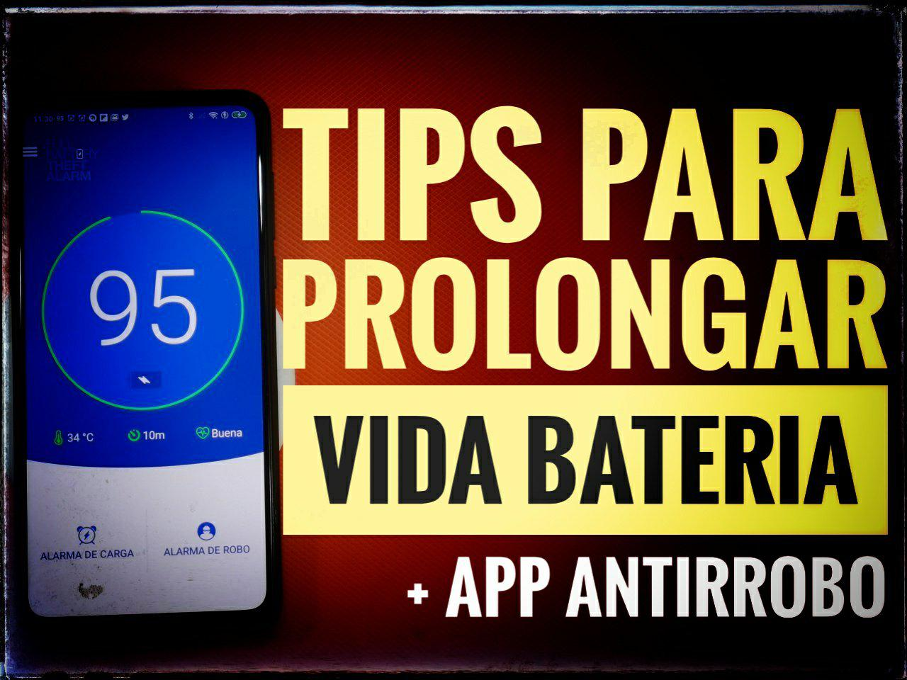Tips to take care of your Android battery and very useful applications. 1