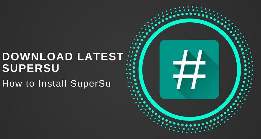 Lataa uusin SuperSu zip V2.82 -versio ja asennusohjeet …