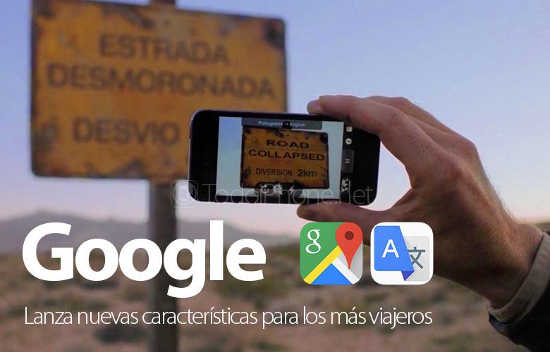 Google menambahkan fitur baru ke Translate dan Maps untuk sebagian besar pelancong 1