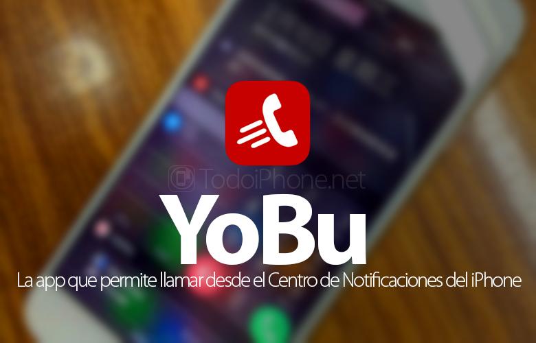 Póngase en contacto directamente desde el Centro de notificaciones de iPhone con YoBu 2