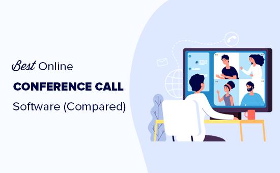 Jämför den bästa online-konferenssamtalsprogramvaran