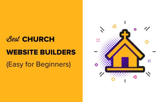 De bästa kyrkans webbplatsskapare (lätt för nybörjare)