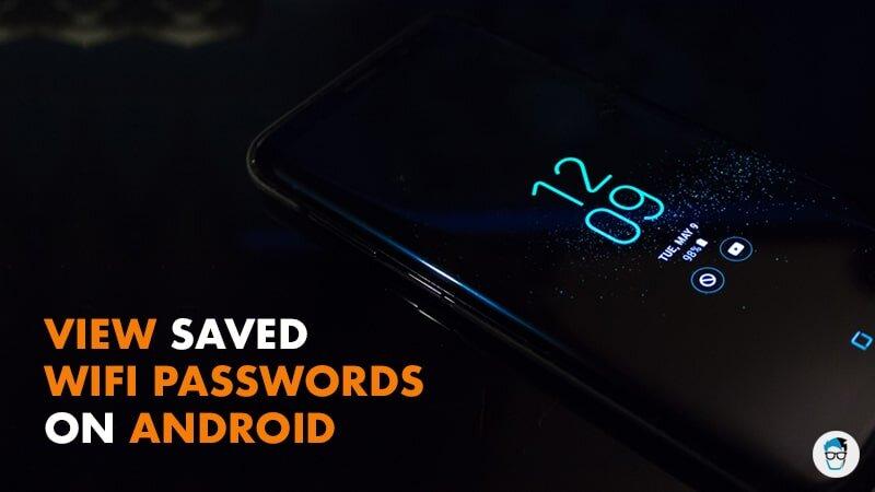 4 Todistettuja tapoja tarkastella tallennettuja WiFi-salasanoja Androidilla