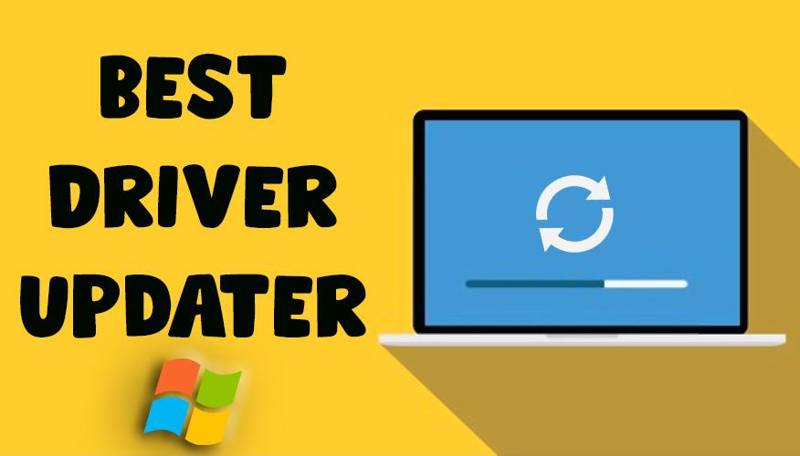 Best Driver Updater For Windows