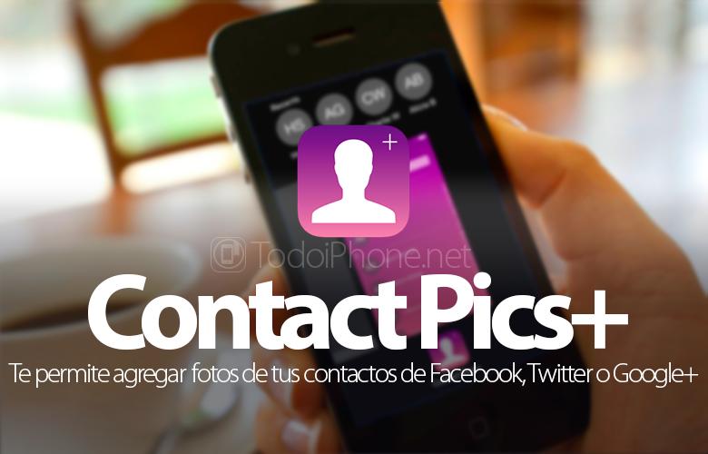 Tambahkan foto ke kontak iPhone kami dari Facebook, Twitter, Instagram atau Google+ 1