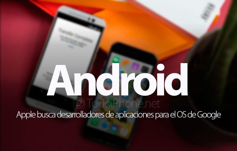 Apple mencari pengembang aplikasi Android 1
