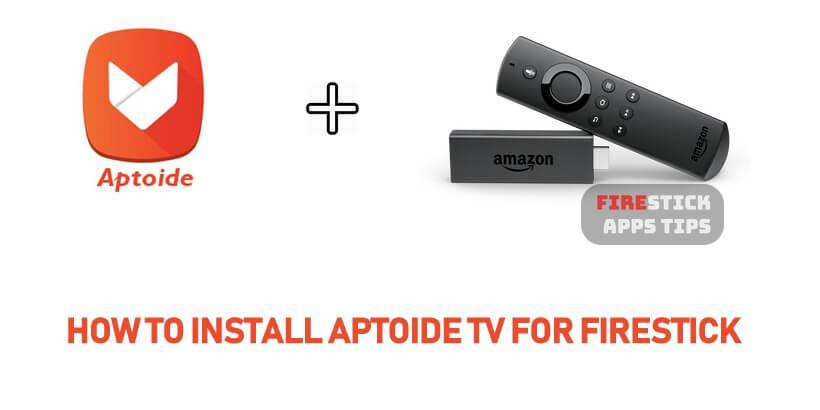 How to Install Aptoide TV for Firestick