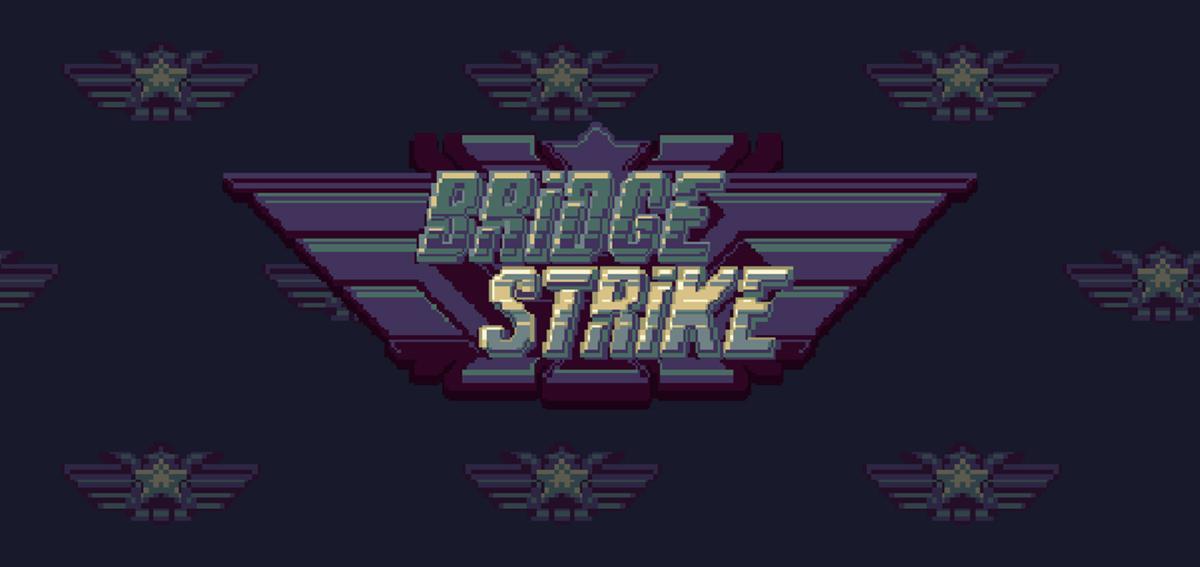 Bridge Strike là một phát súng kinh điển mới để phá hủy cây cầu 1