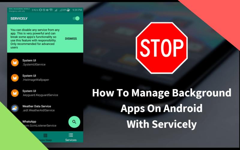 Cara Mengelola Aplikasi Latar Belakang Android Dengan Servic (Root)