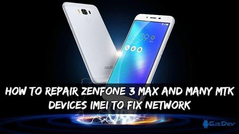Kuinka korjata Zenfone 3 MAX IMEI verkon korjaamiseksi [MTK device]